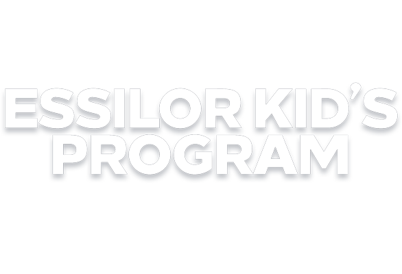 CATCH A BREAK WITH THE ESSILOR KID'S PROGRAM